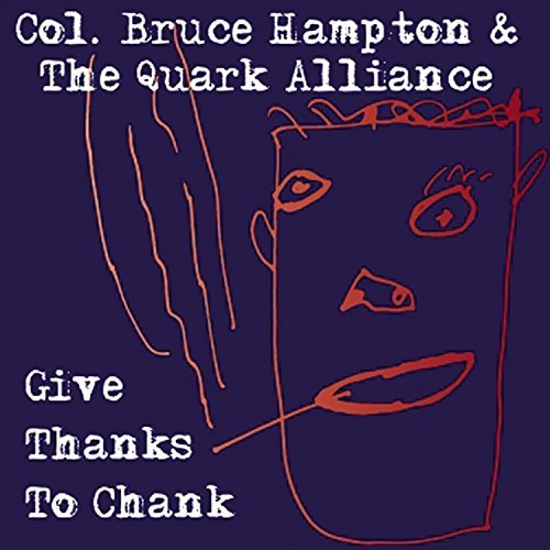 Col. Bruce Hampton & T Hampton Give Thanks To Chank