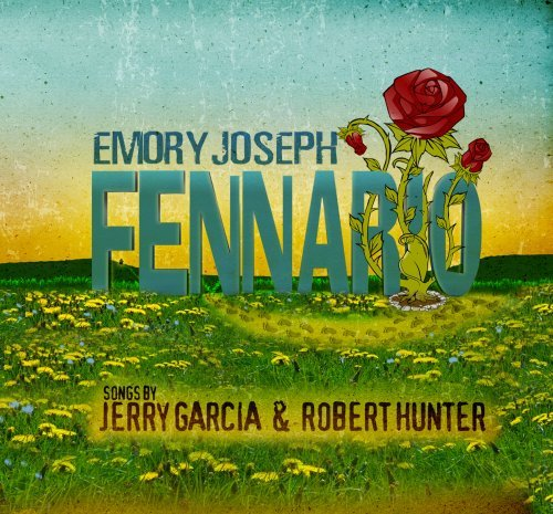 Emory Joseph Fennario Songs By Jerry Garci