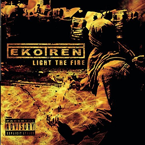 Ekotren Light The Fire Explicit Version