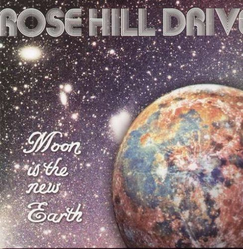 Rose Hill Drive Moon Is The New Earth