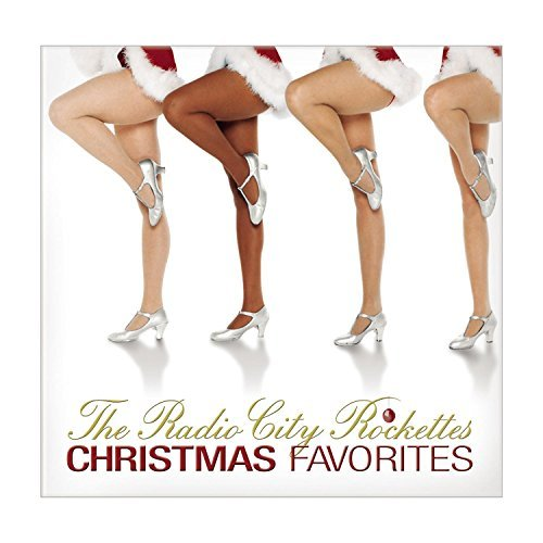 Radio City Rockettes Christmas Favorites