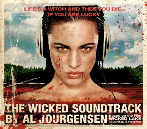 Wicked Lake Soundtrack As Scored By Al Jourgensen