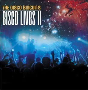 Disco Biscuits Bisco Lives 2