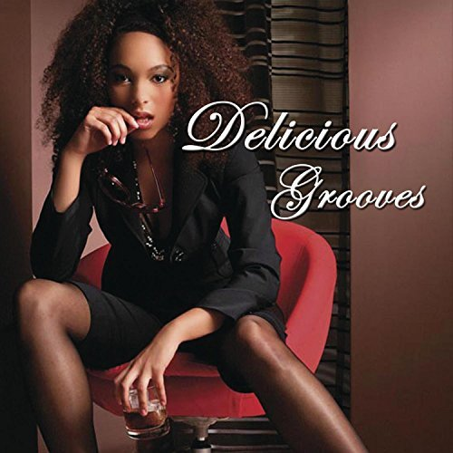 Delicious Grooves Delicious Grooves
