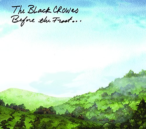 Black Crowes Before The Frost...