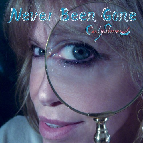 Carly Simon Never Been Gone
