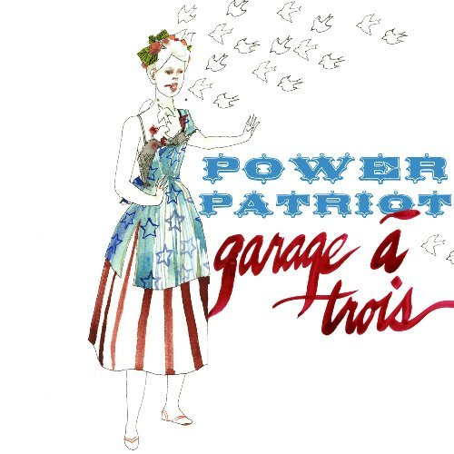 Garage A Trois Power Patriot