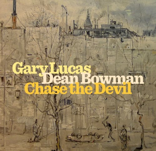 Gary Lucas Chase The Devil