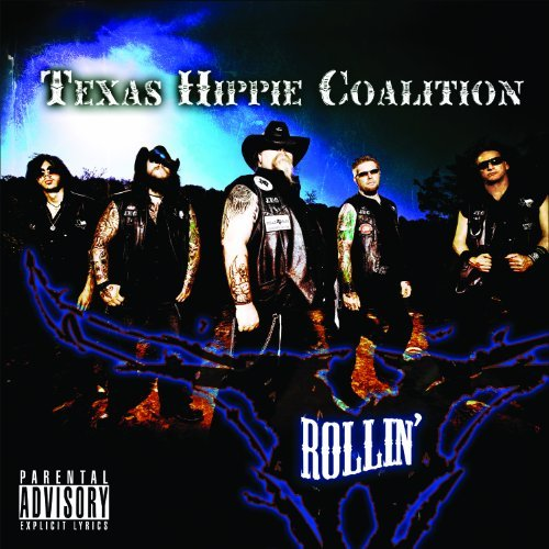 Texas Hippie Coalition Rollin' Explicit Version
