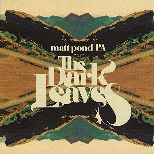 Matt Pond Pa Dark Leaves