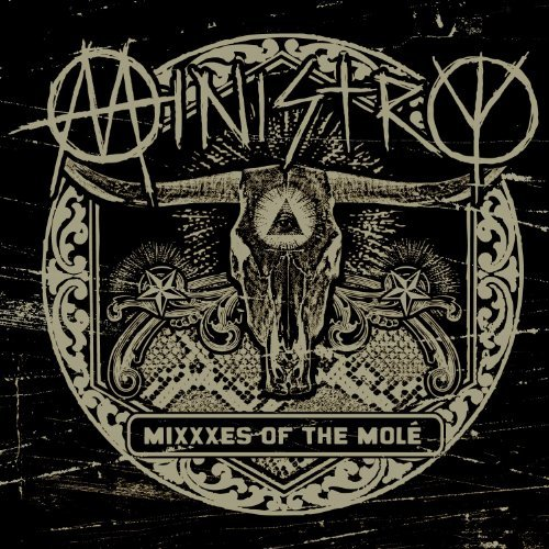 Ministry Mixxxes Of The Mole
