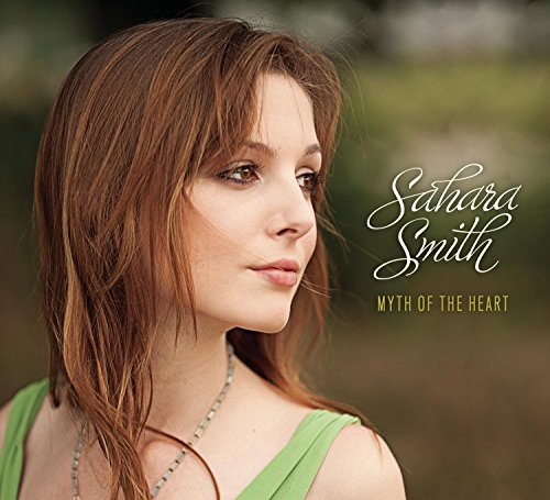 Sahara Smith Myth Of The Heart