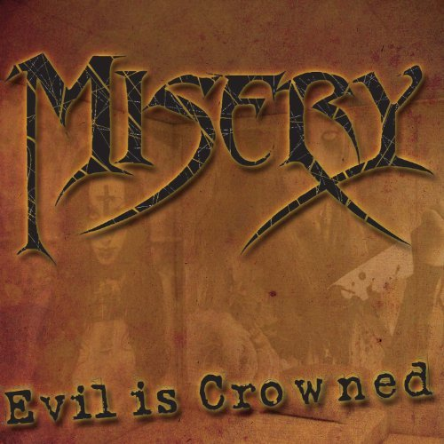 Misery Evil Is Crowned