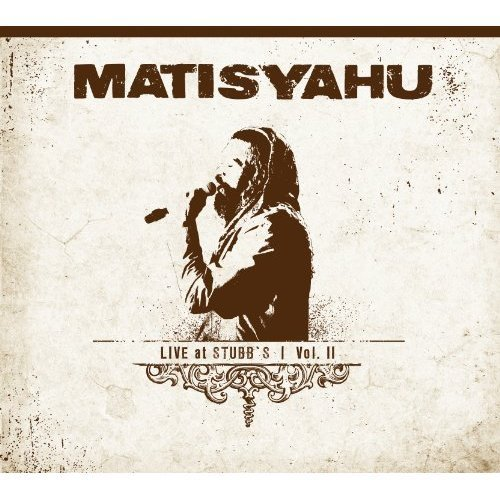 Matisyahu Vol. 2 Live At Stubbs