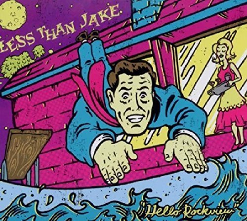 Less Than Jake Hello Rockview