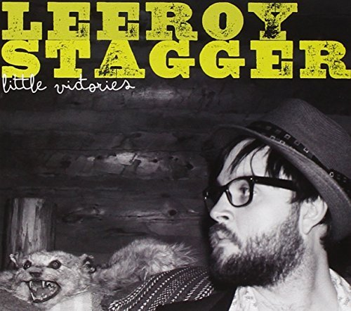 Leeroy Stagger Little Victories