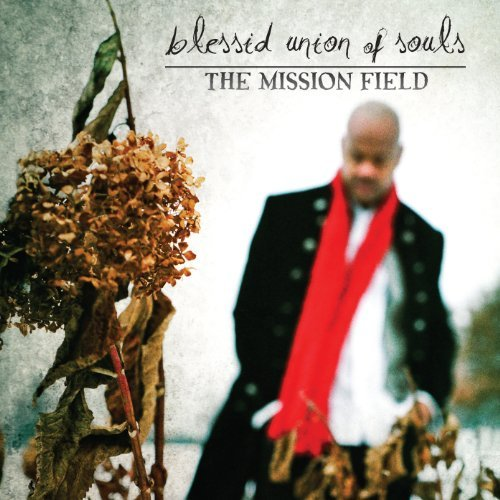 Blessid Union Of Souls Mission Field