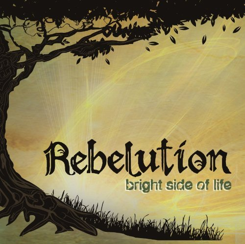 Rebelution Bright Side Of Life