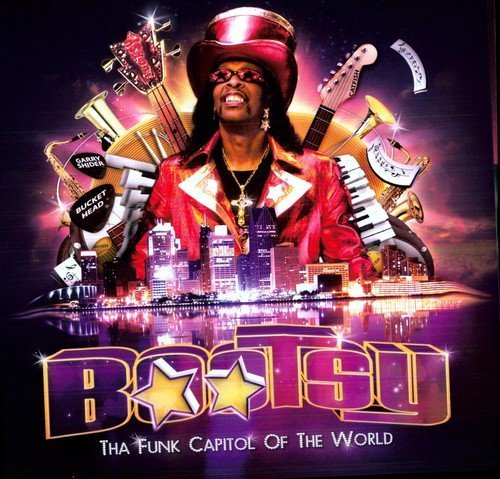 Bootsy Collins Tha Funk Capitol Of The World