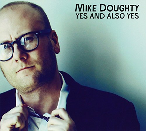 Mike Doughty Yes & Also Yes