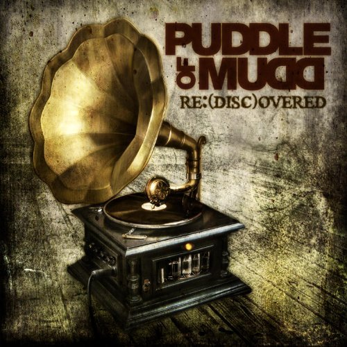 Puddle Of Mudd Re (disc)overed