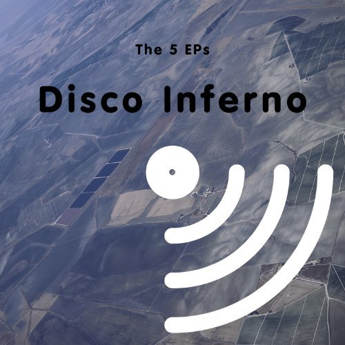 Disco Inferno 5 Eps