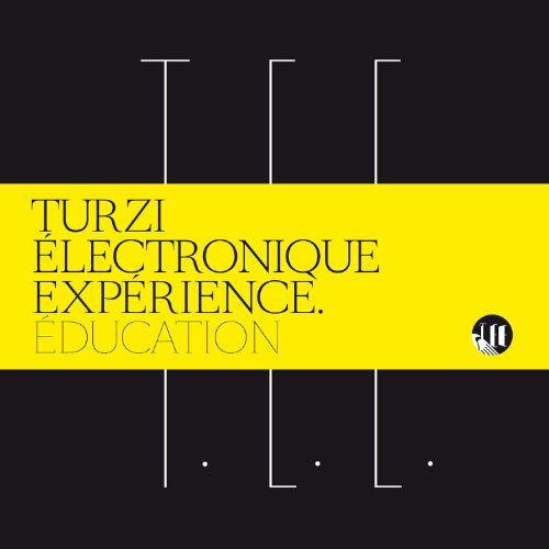 Turzi Electronic Experience Education