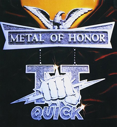 T.T. Quick Metal Of Honor