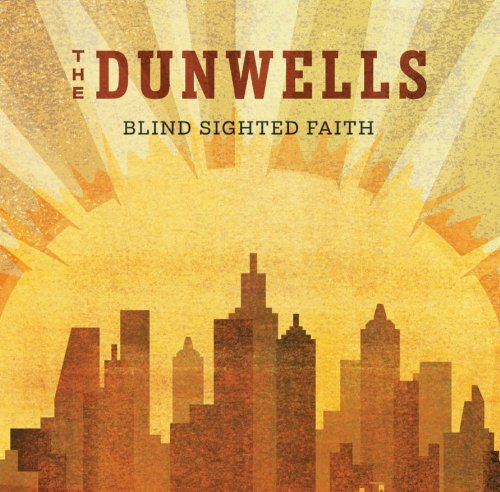 Dunwells Blind Sighted Faith