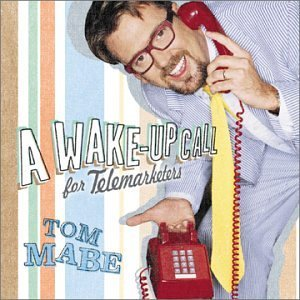 Tom Mabe Wake Up Call For Telemarketers Incl. Bonus DVD