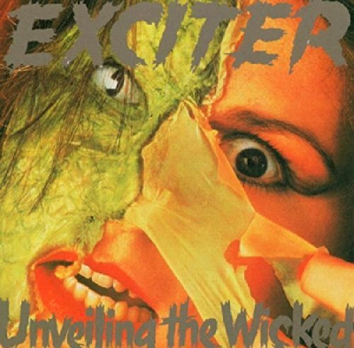 Exciter Unveiling The Wicked