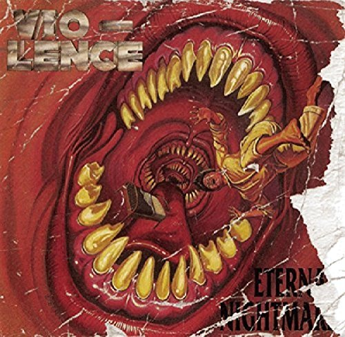 Vio Lence Eternal Nightmare 2 CD Set