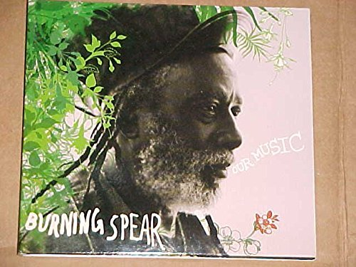 Burning Spear Our Music Lmtd Ed.