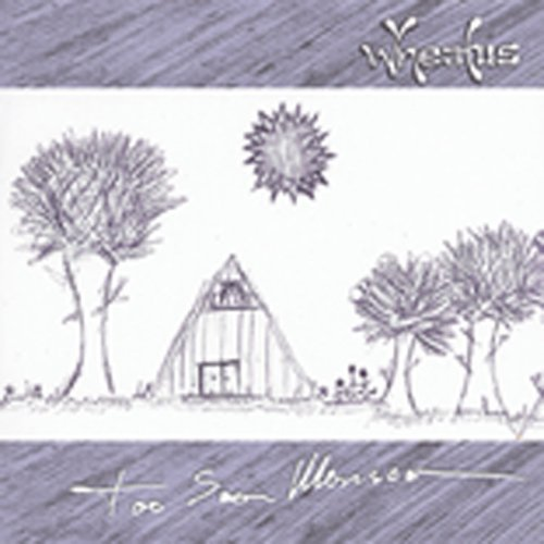 Wheatus Too Soon Monsoon