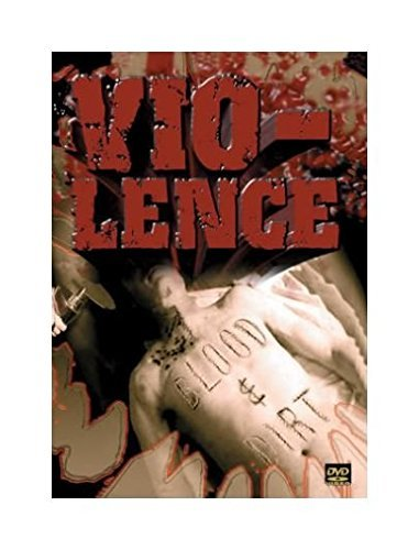 Vio Lence Blood & Dirt 2 DVD