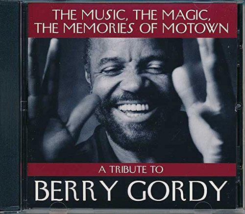 Tribute To Berry Gordy Music The Magic The Memories Of Motown