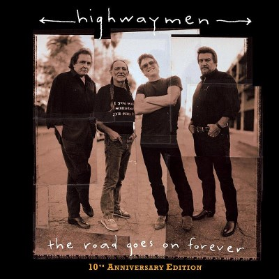 Highwaymen Road Goes On Forever