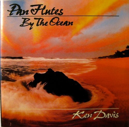 Davis Ken Pan Flutes By The Ocean