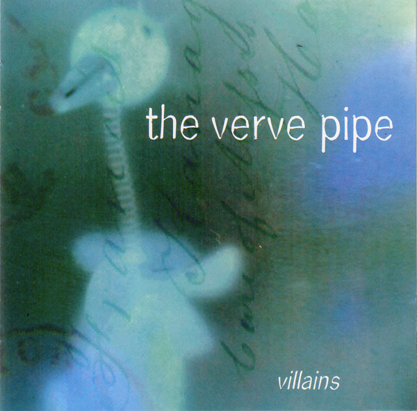 Verve Pipe Villians