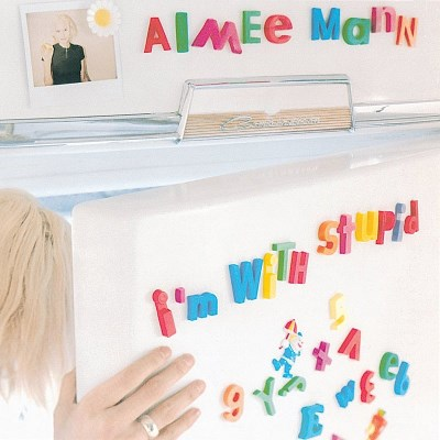 Aimee Mann I'm With Stupid