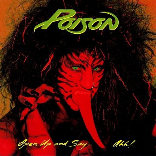 Poison Open Up & Say....Ahh!