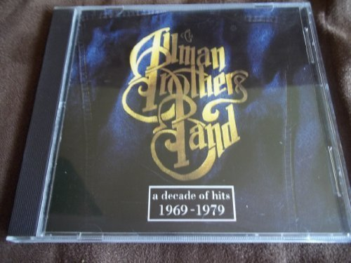 Allman Brothers Band Decade Of Hits 1969 1979