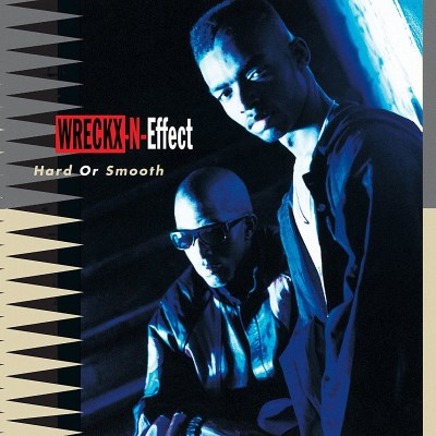 Wreckx N Effect Hard Or Smooth