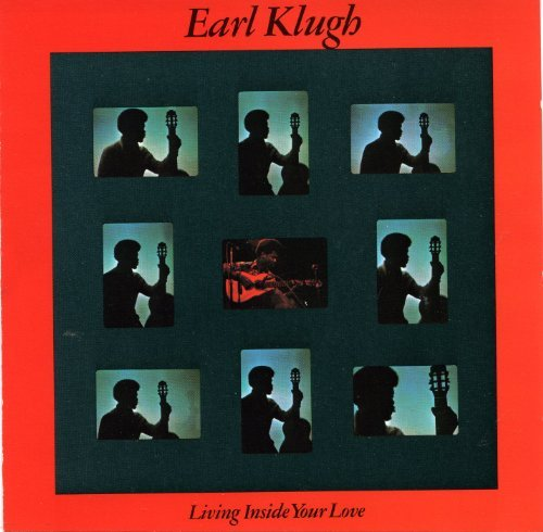 Klugh Earl Living Inside Your Love