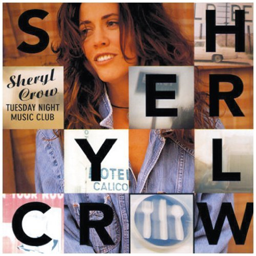 Sheryl Crow Tuesday Night Music Club