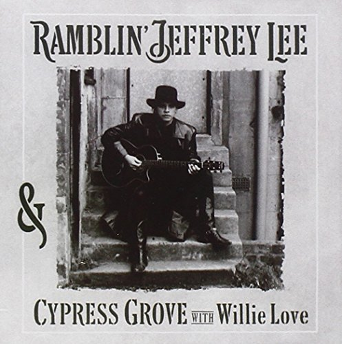 Jeffrey Lee Pierce Ramblin' Jeffrey Lee Pierce