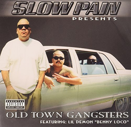 Slow Pain Old Town Gangsters Explicit Version Feat. Lil Demon