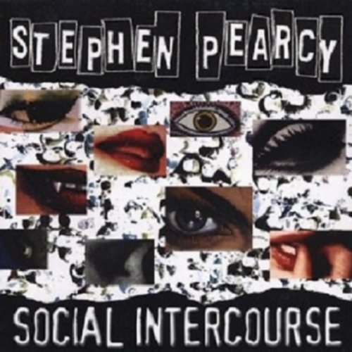 Stephen Pearcy Social Intercourse