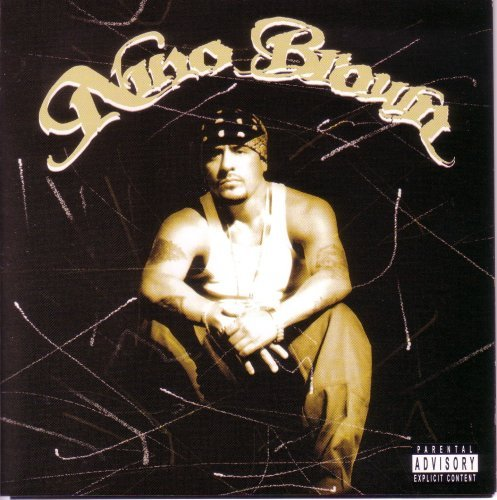 Nino Brown Nino Brown Explicit Version