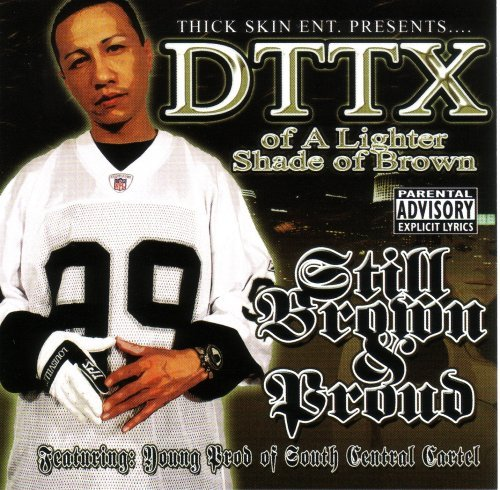 Dttx Still Brown & Proud Explicit Version